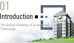 01. Introduction : The Korea Academy of Science and Technology